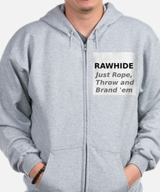 Rawhide Just Rope , Throw and Brand em Zip Hoodie
