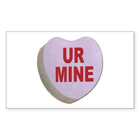 You Are Mine Valentine Candy Heart Sticker (Rectan