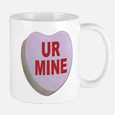 You Are Mine Valentine Candy Heart Mug