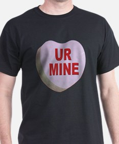 You Are Mine Valentine Heart (Front) T-Shirt