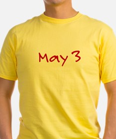 """May 3"" printed on a T"