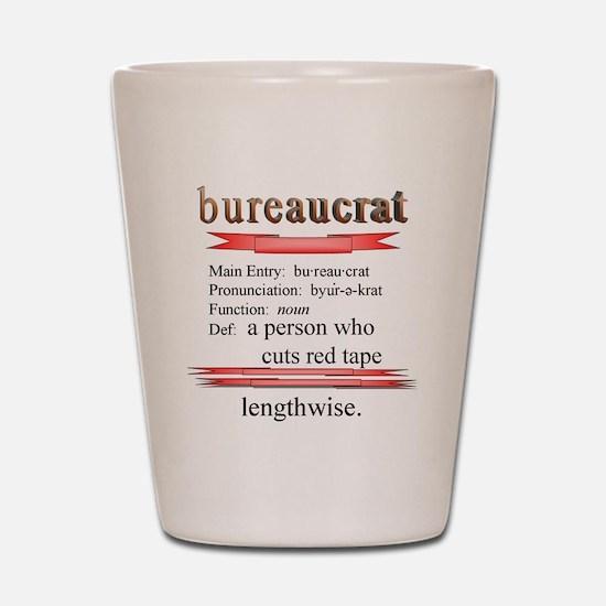 Bureaucrat Shot Glass