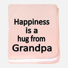 Happiness Is A Hug From Grandpa Baby Blanket