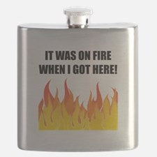 On Fire When Got Here Flask