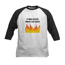 On Fire When Got Here Baseball Jersey