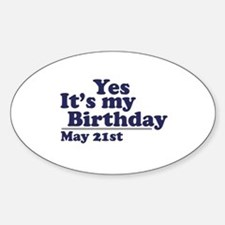 May 21 Birthday Oval Decal