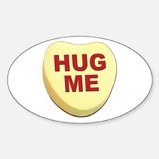 Hug Me Valentine Candy Heart Oval Decal