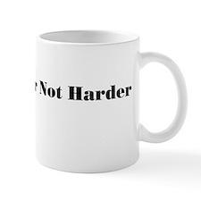 work harder Mugs