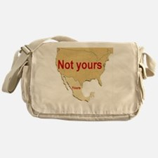 not yours Messenger Bag