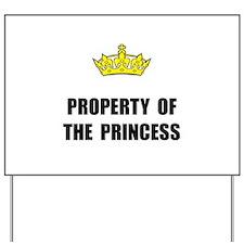 Property Of Princess Yard Sign