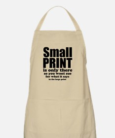 Small print is only there... Apron