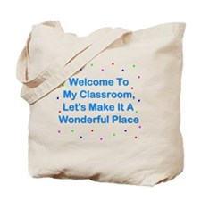 Welcome To My Classroom Tote Bag