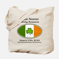 Irish Family Reunion with YOUR NAME Tote Bag