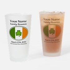 Irish Family Reunion with YOUR NAME Drinking Glass