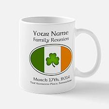 Irish Family Reunion with YOUR NAME Mugs