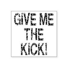 """inception_kick_me Square Sticker 3"""" x 3"""""""