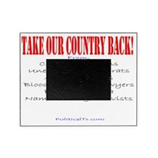 Take our country back, from Picture Frame