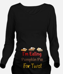 Pie For Two Long Sleeve Maternity T-Shirt