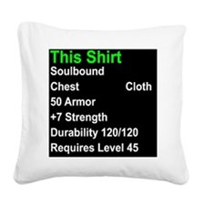 shirt of strength Square Canvas Pillow