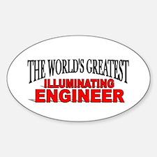 """The World's Greatest Illuminating Engineer"" Stick"