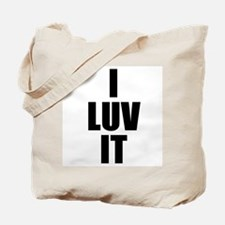 I Luv It Tote Bag