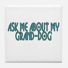 Grand-Dog (2) Tile Coaster