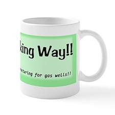 noFrackingWay_bumper Mug