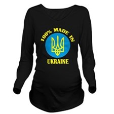 100% Made In Ukraine Long Sleeve Maternity T-Shirt