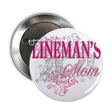 "linemans mom_black_ Shirt 2.25"" Button"
