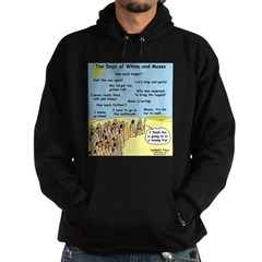 Days of Whine and Moses Hoodie
