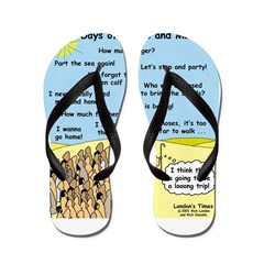 Days of Whine and Moses Flip Flops