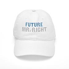 future-mr-right-darks Baseball Cap