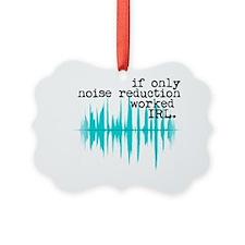 noise-reduction Ornament