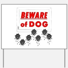 Beware of Dog Muddy Paws Yard Sign