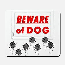 Beware of Dog Muddy Paws Mousepad