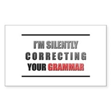 Im silently correcting your grammar Decal