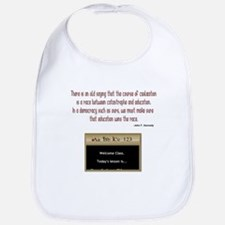 There is an old saying - quot Bib
