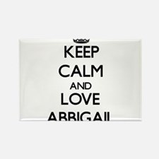 Keep Calm and Love Abbigail Magnets