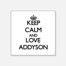 Keep Calm and Love Addyson Sticker