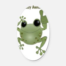 Toadally Awesome! Oval Car Magnet