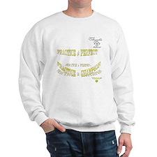 prac perf 10x10 front only copy Sweatshirt