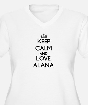 Keep Calm and Love Alana Plus Size T-Shirt