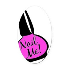 Nail Me! Oval Car Magnet
