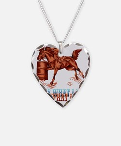 IBarrel Racing_Its what I do  Necklace