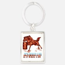 IBarrel Racing_Its what I do Tra Portrait Keychain