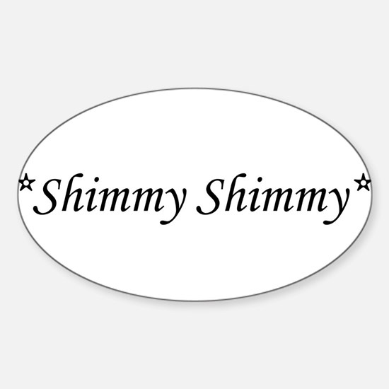 Shimmy Shimmy Belly Dance Oval Decal