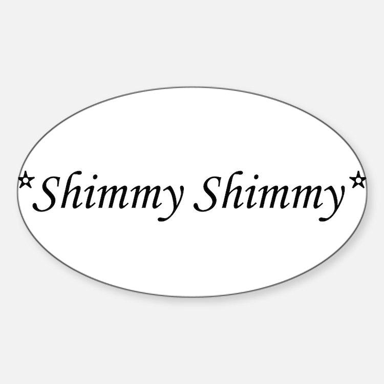Shimmy Shimmy Belly Dance Oval Decal