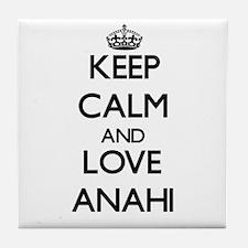 Keep Calm and Love Anahi Tile Coaster