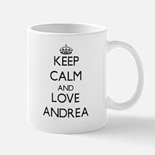 Keep Calm and Love Andrea Mugs