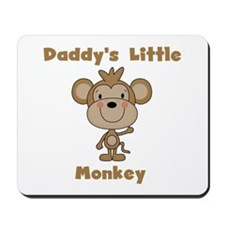 Daddy's Little Monkey Mousepad